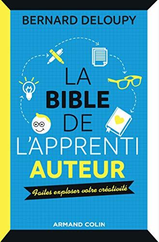 La bible de l'apprenti auteur